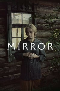 Nonton Film The Mirror (1975) Subtitle Indonesia Streaming Movie Download