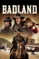 Nonton Film Badland (2019) Subtitle Indonesia Streaming Movie Download