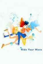 Nonton Film Ride Your Wave (2019) Subtitle Indonesia Streaming Movie Download