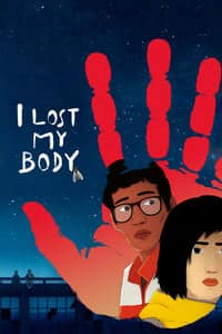 Nonton Film I Lost My Body (2019) Subtitle Indonesia Streaming Movie Download