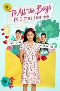 Nonton Film To All the Boys: P.S. I Still Love You (2020) Subtitle Indonesia Streaming Movie Download