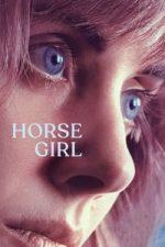 Nonton Film Horse Girl (2020) Subtitle Indonesia Streaming Movie Download