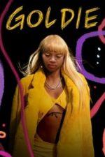 Nonton Film Goldie (2019) Subtitle Indonesia Streaming Movie Download