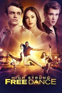 Nonton Film High Strung Free Dance (2018) Subtitle Indonesia Streaming Movie Download