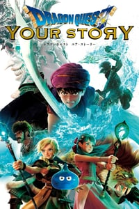 Nonton Film Dragon Quest: Your Story (2019) Subtitle Indonesia Streaming Movie Download