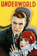 Nonton Film Underworld (1927) Subtitle Indonesia Streaming Movie Download