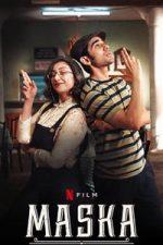 Nonton Film Maska (2020) Subtitle Indonesia Streaming Movie Download