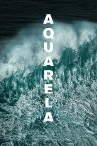 Nonton Film Aquarela (2018) Subtitle Indonesia Streaming Movie Download