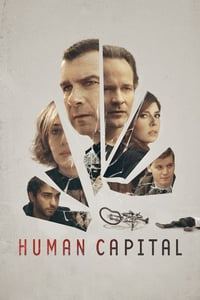 Nonton Film Human Capital (2019) Subtitle Indonesia Streaming Movie Download
