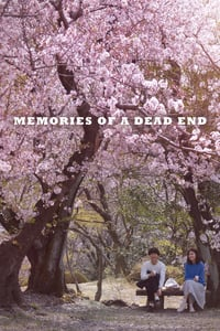 Nonton Film Memories of a Dead End (2018) Subtitle Indonesia Streaming Movie Download