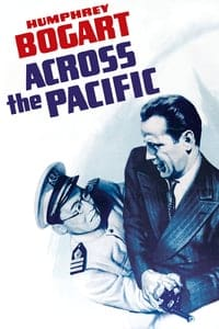 Nonton Film Across the Pacific (1942) Subtitle Indonesia Streaming Movie Download