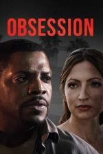 Nonton Film Obsession (2019) Subtitle Indonesia Streaming Movie Download
