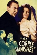Nonton Film The Corpse Vanishes (1942) Subtitle Indonesia Streaming Movie Download