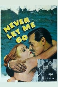 Nonton Film Never Let Me Go (1953) Subtitle Indonesia Streaming Movie Download