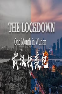 Nonton Film The Lockdown: One Month in Wuhan (2020) Subtitle Indonesia Streaming Movie Download