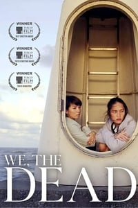 Nonton Film We, the Dead (2017) Subtitle Indonesia Streaming Movie Download