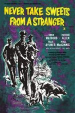 Nonton Film Never Take Sweets from a Stranger (1960) Subtitle Indonesia Streaming Movie Download