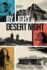 Nonton Film By Light of Desert Night (2019) Subtitle Indonesia Streaming Movie Download