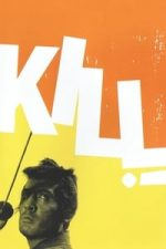 Nonton Film Kill! (1968) Subtitle Indonesia Streaming Movie Download
