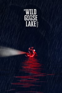 Nonton Film The Wild Goose Lake (2019) Subtitle Indonesia Streaming Movie Download