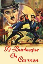 Nonton Film A Burlesque on Carmen (1915) Subtitle Indonesia Streaming Movie Download