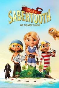 Nonton Film Captain Sabertooth and the Magic Diamond (2019) Subtitle Indonesia Streaming Movie Download