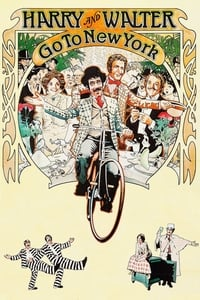 Nonton Film Harry and Walter Go to New York (1976) Subtitle Indonesia Streaming Movie Download