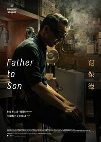 Nonton Film Father to Son (2018) Subtitle Indonesia Streaming Movie Download