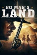 Nonton Film No Man's Land (2019) Subtitle Indonesia Streaming Movie Download