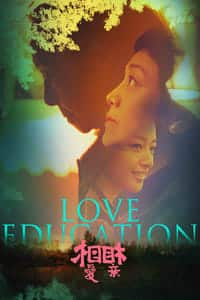 Nonton Film Love Education (2017) Subtitle Indonesia Streaming Movie Download