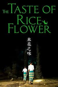 Nonton Film The Taste of Rice Flower (2017) Subtitle Indonesia Streaming Movie Download