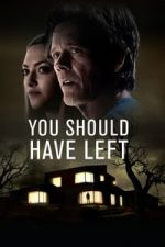 Nonton Film You Should Have Left (2020) Subtitle Indonesia Streaming Movie Download