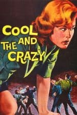 Nonton Film The Cool and the Crazy (1958) Subtitle Indonesia Streaming Movie Download
