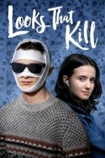 Nonton Film Looks That Kill (2020) Subtitle Indonesia Streaming Movie Download