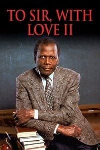 Nonton Film To Sir, with Love II (1996) Subtitle Indonesia Streaming Movie Download