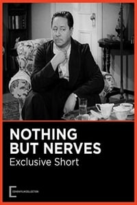 Nonton Film Nothing But Nerves (1942) Subtitle Indonesia Streaming Movie Download