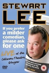 Nonton Film Stewart Lee: If You Prefer a Milder Comedian, Please Ask for One (2010) Subtitle Indonesia Streaming Movie Download