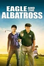 Nonton Film The Eagle and the Albatross (2020) Subtitle Indonesia Streaming Movie Download
