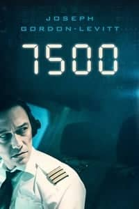 Nonton Film 7500 (2019) Subtitle Indonesia Streaming Movie Download