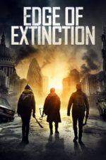 Nonton Film Edge of Extinction (2020) Subtitle Indonesia Streaming Movie Download