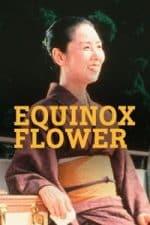 Nonton Film Equinox Flower (1958) Subtitle Indonesia Streaming Movie Download