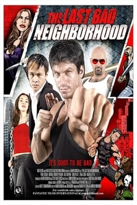 Nonton Film The Last Bad Neighborhood (2008) Subtitle Indonesia Streaming Movie Download