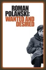 Nonton Film Roman Polanski: Wanted and Desired (2008) Subtitle Indonesia Streaming Movie Download