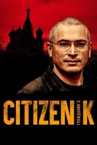 Nonton Film Citizen K (2019) Subtitle Indonesia Streaming Movie Download