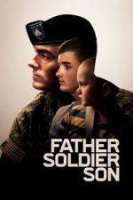 Nonton Film Father Soldier Son (2020) Subtitle Indonesia Streaming Movie Download