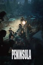 Nonton Film Peninsula (2020) Subtitle Indonesia Streaming Movie Download