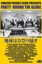 Nonton Film Party 'Round the Globe (2018) Subtitle Indonesia Streaming Movie Download