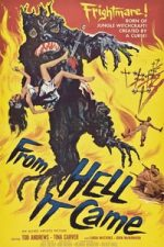 Nonton Film From Hell It Came (1957) Subtitle Indonesia Streaming Movie Download
