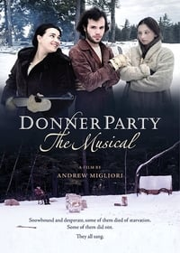 Nonton Film Donner Party: The Musical (2013) Subtitle Indonesia Streaming Movie Download