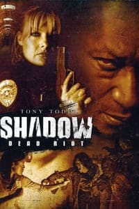 Nonton Film Shadow: Dead Riot (2006) Subtitle Indonesia Streaming Movie Download